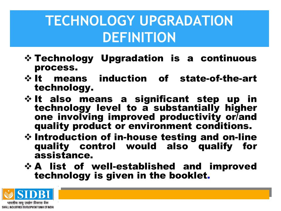 TECHNOLOGY UPGRADATION DEFINITION