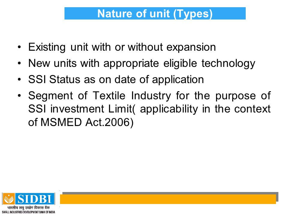 Nature of unit (Types) Existing unit with or without expansion. New units with appropriate eligible technology.