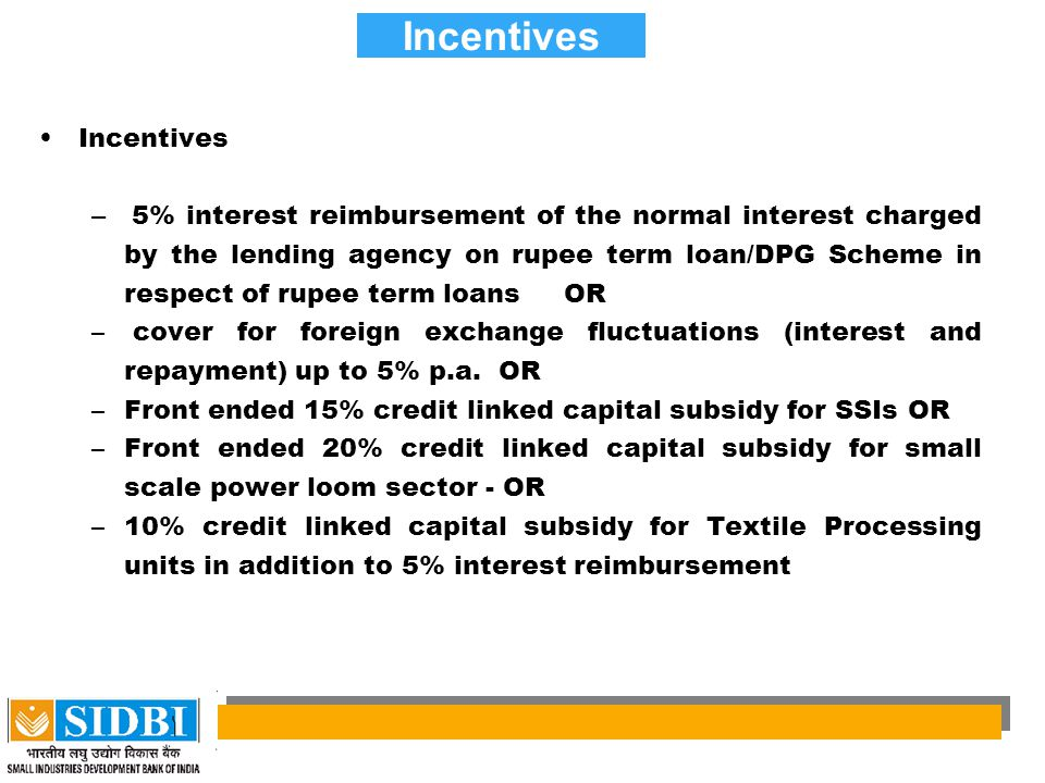 Incentives Incentives