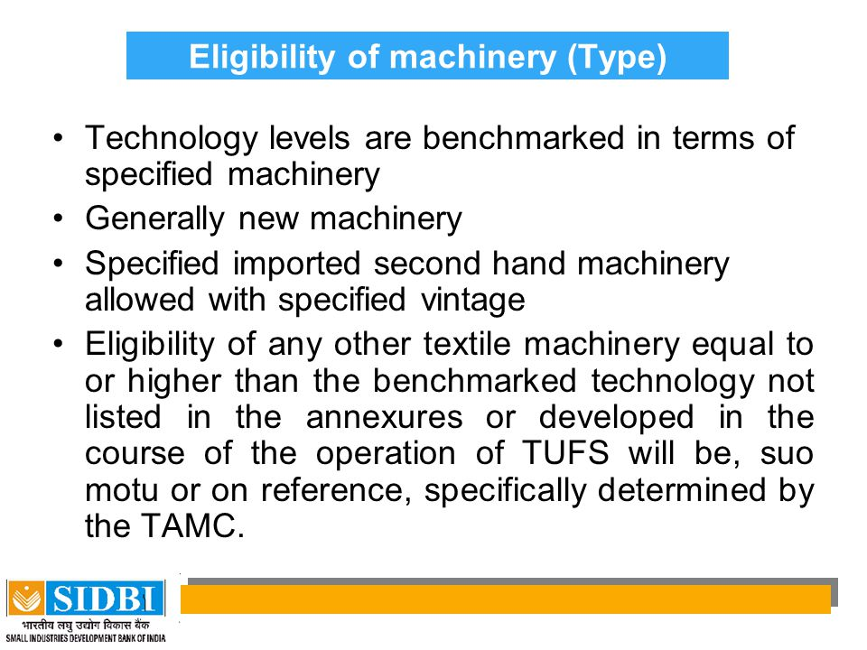 Eligibility of machinery (Type)