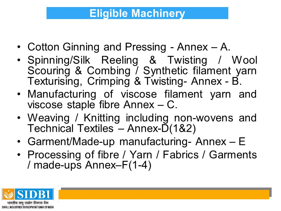 Eligible Machinery Cotton Ginning and Pressing - Annex – A.
