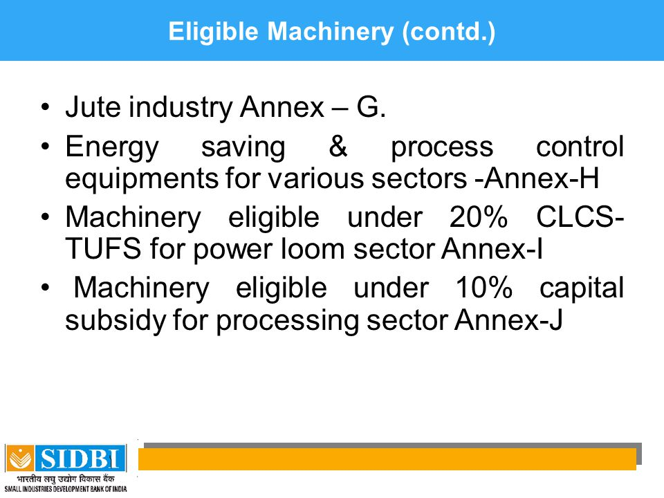 Eligible Machinery (contd.)