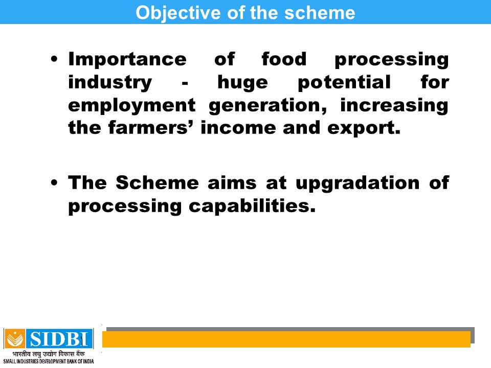 Objective of the scheme