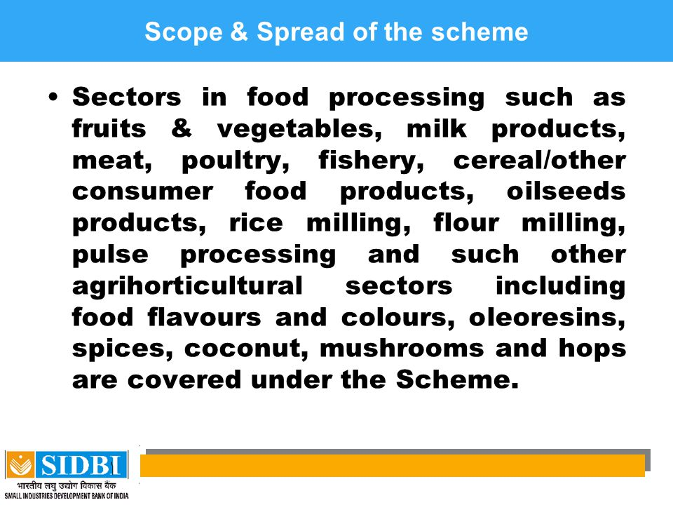 Scope & Spread of the scheme