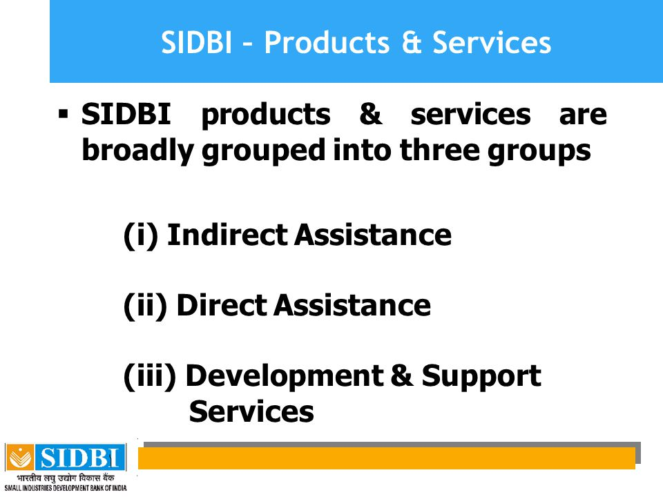 SIDBI – Products & Services