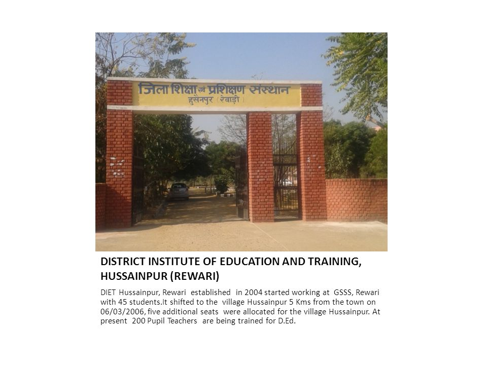 DISTRICT INSTITUTE OF EDUCATION AND TRAINING, HUSSAINPUR (REWARI)