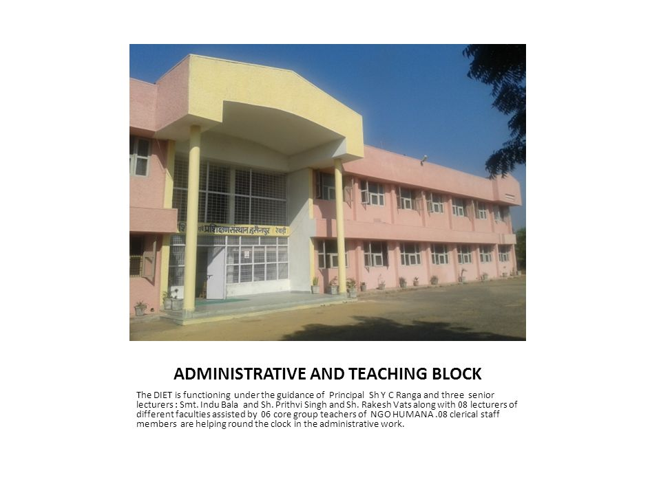 ADMINISTRATIVE AND TEACHING BLOCK