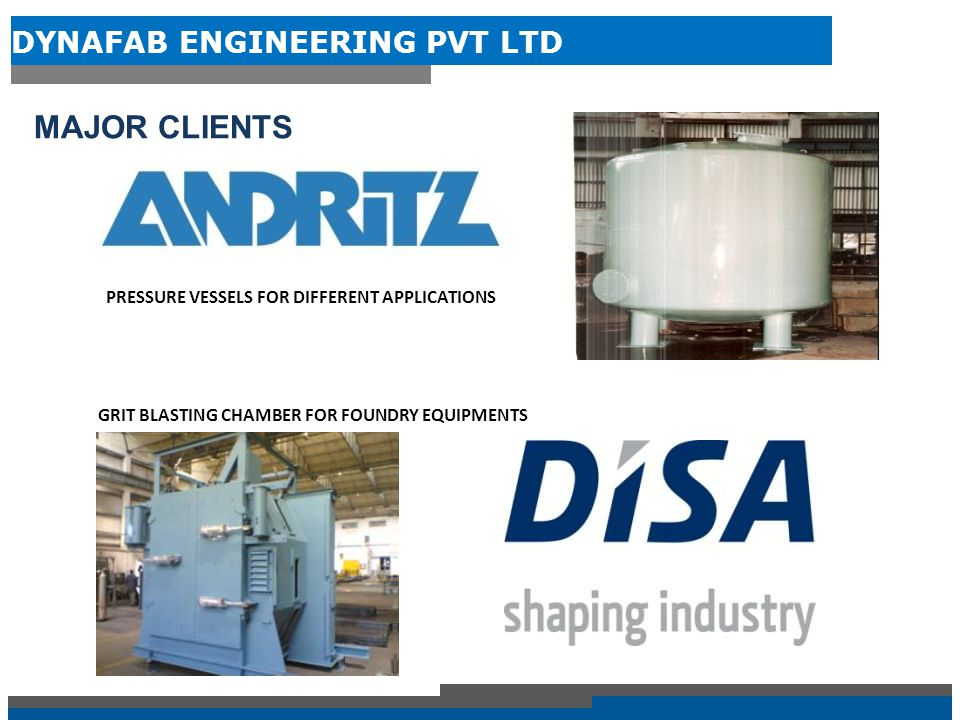 MAJOR CLIENTS PRESSURE VESSELS FOR DIFFERENT APPLICATIONS