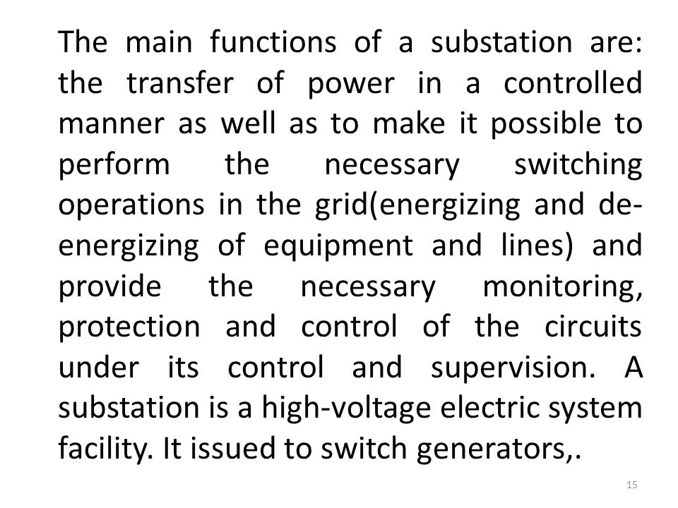 Main functions of substations: