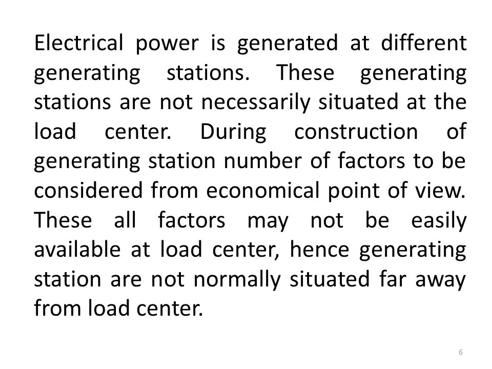 Electrical power is generated at different generating stations