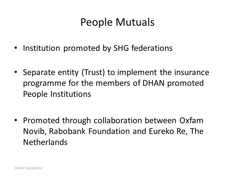 People Mutuals Institution promoted by SHG federations