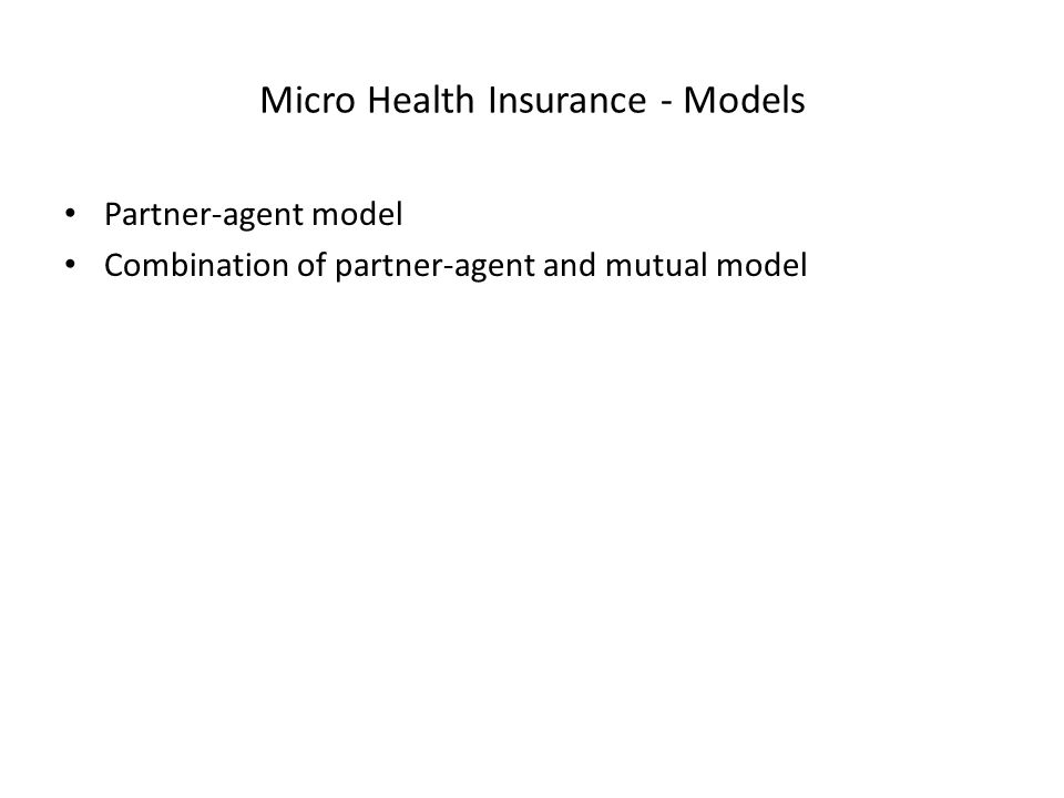 Micro Health Insurance - Models