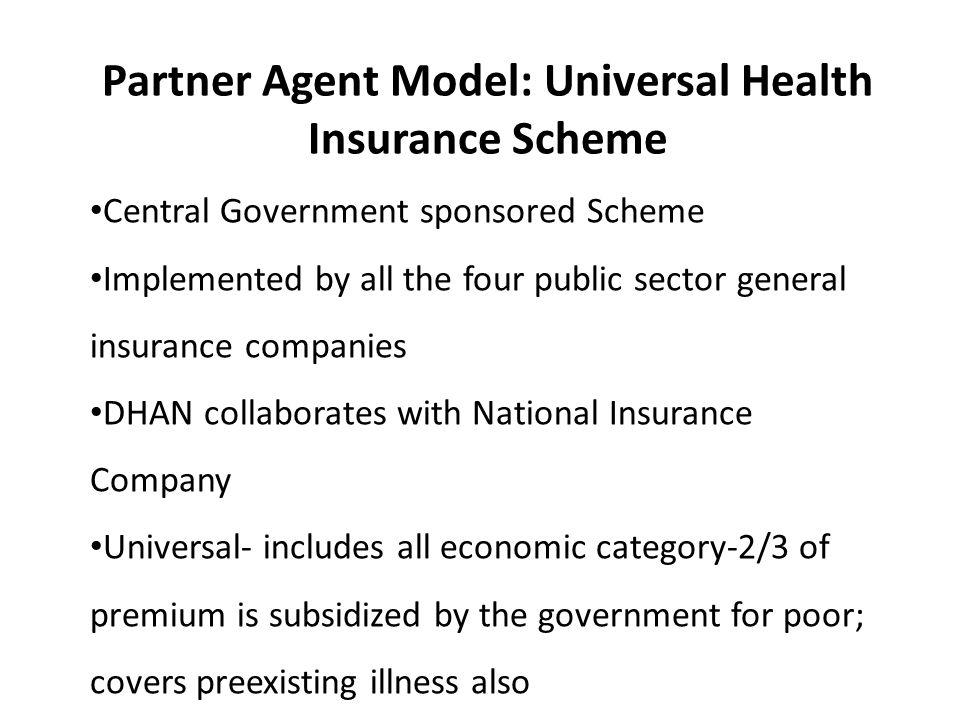 Partner Agent Model: Universal Health Insurance Scheme