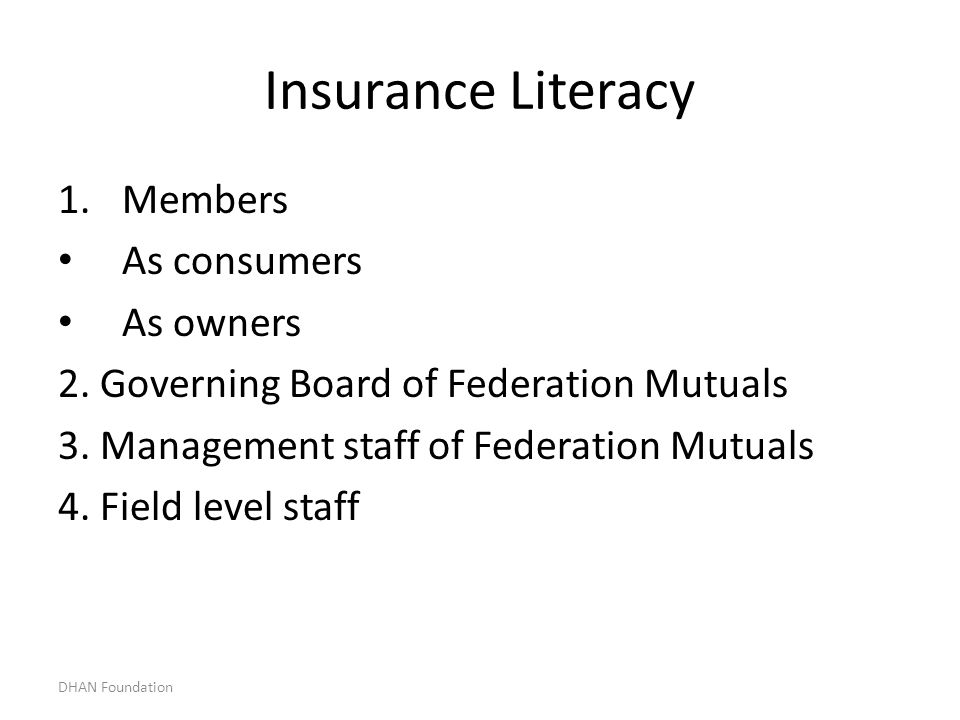 Insurance Literacy Members As consumers As owners