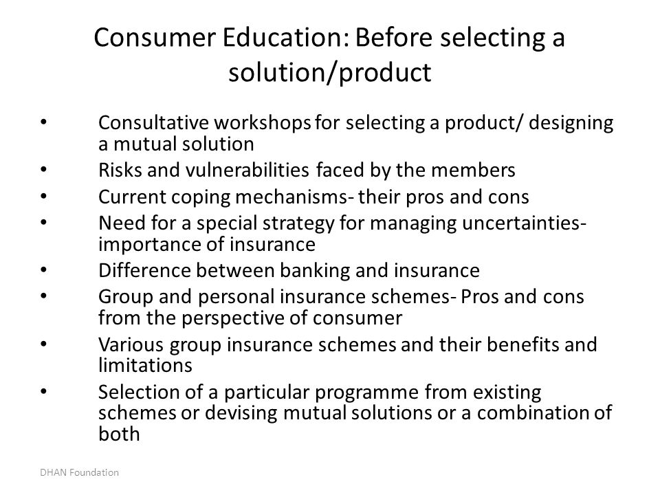 Consumer Education: Before selecting a solution/product