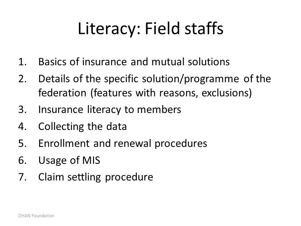 Literacy: Field staffs