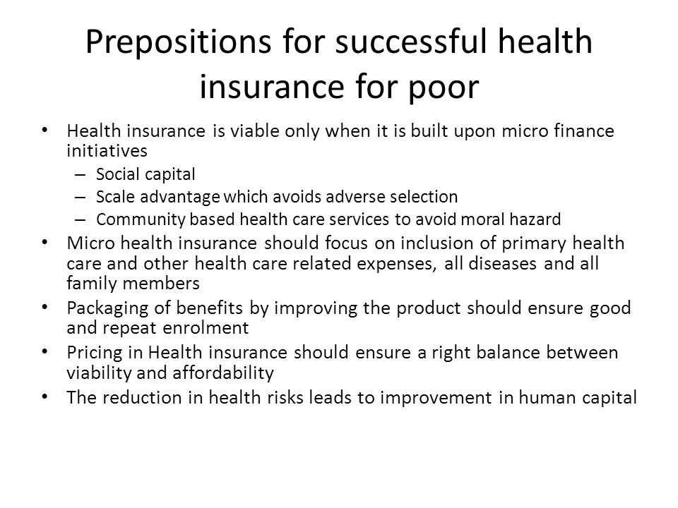 Prepositions for successful health insurance for poor