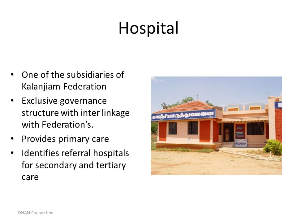 Hospital One of the subsidiaries of Kalanjiam Federation