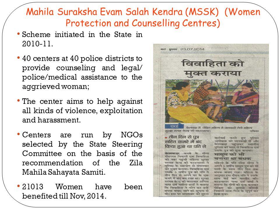 Mahila Suraksha Evam Salah Kendra (MSSK) (Women Protection and Counselling Centres)