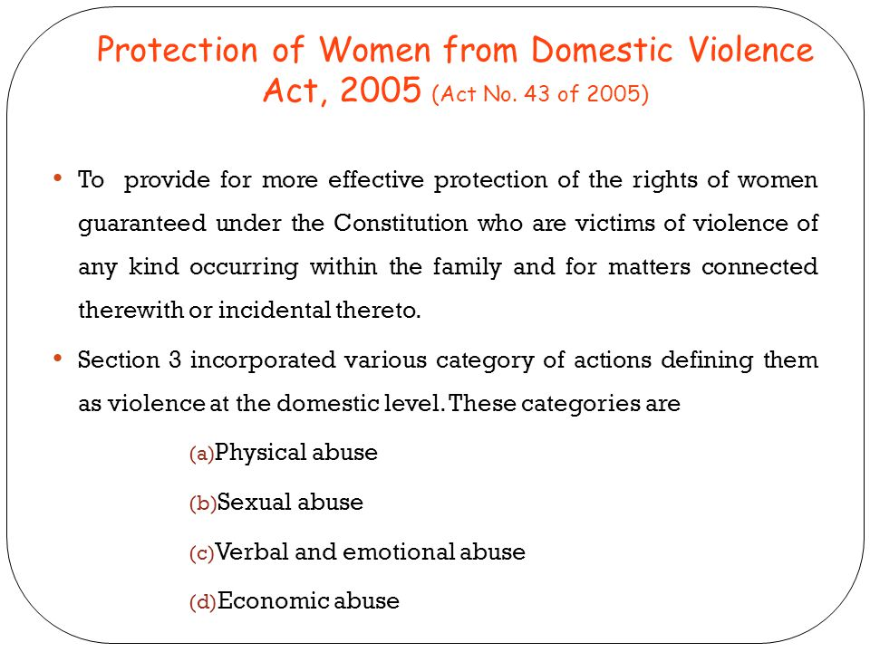 Protection of Women from Domestic Violence Act, 2005 (Act No