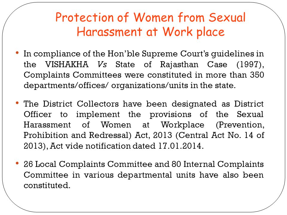 Protection of Women from Sexual Harassment at Work place