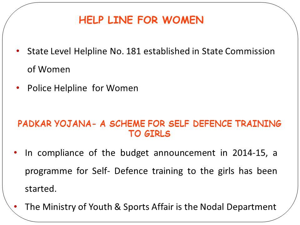 PADKAR YOJANA- A SCHEME FOR SELF DEFENCE TRAINING TO GIRLS