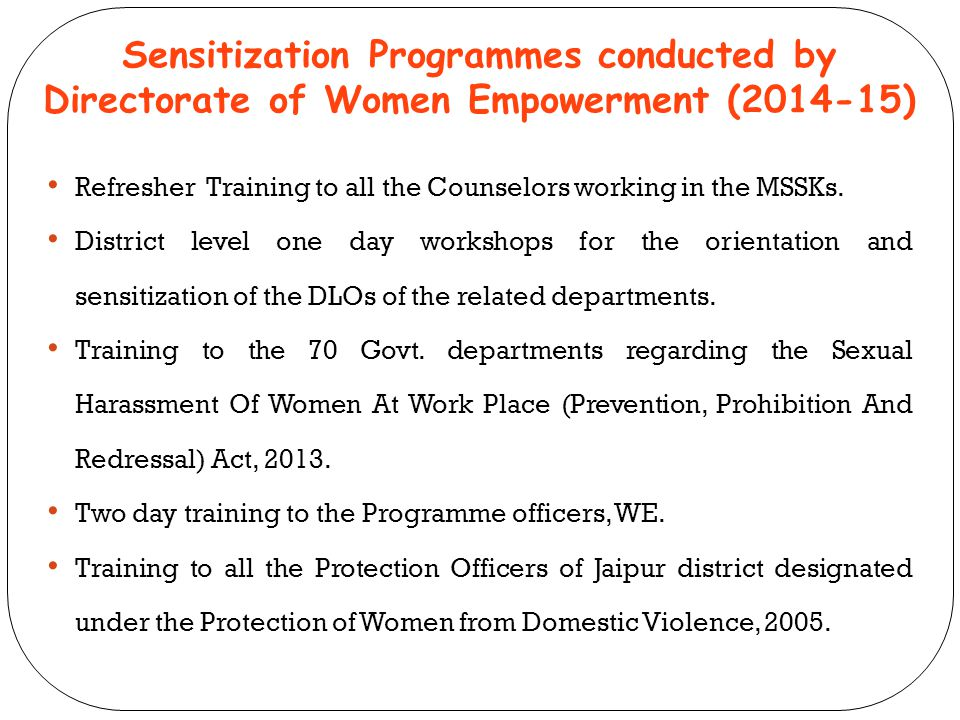 Sensitization Programmes conducted by Directorate of Women Empowerment (2014-15)
