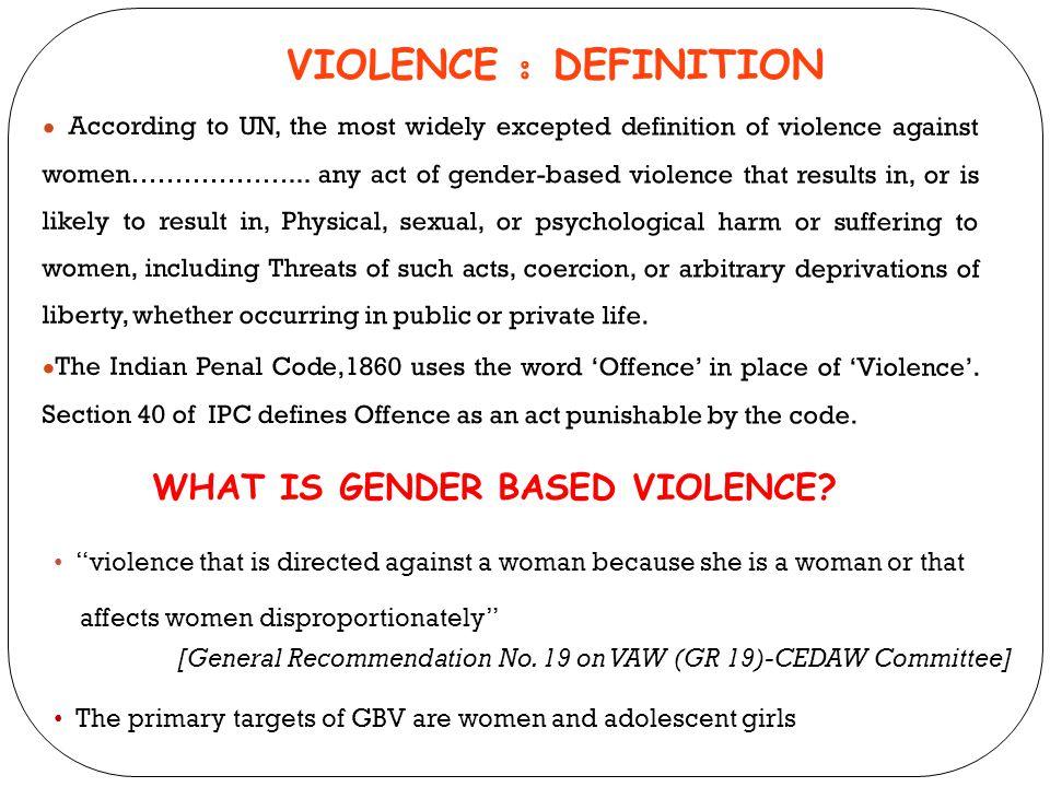 WHAT IS GENDER BASED VIOLENCE
