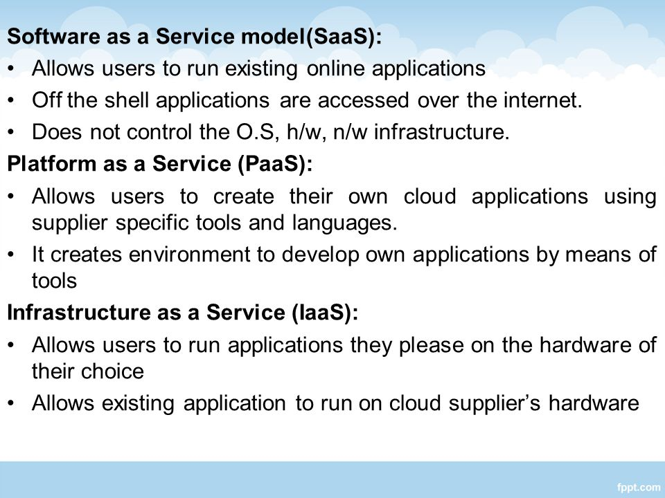 Software as a Service model(SaaS):