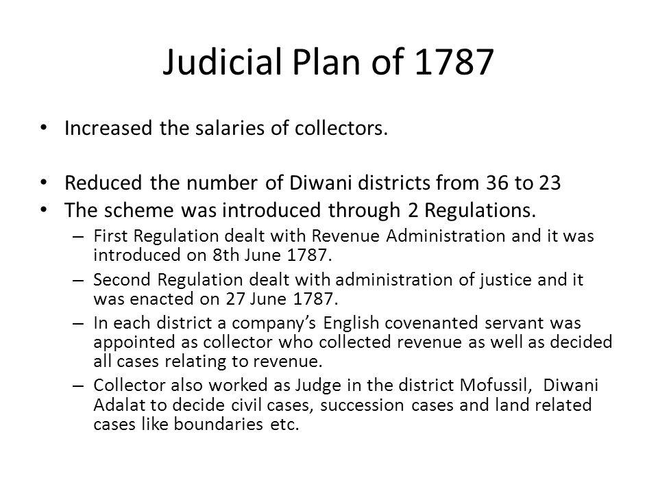 Judicial Plan of 1787 Increased the salaries of collectors.