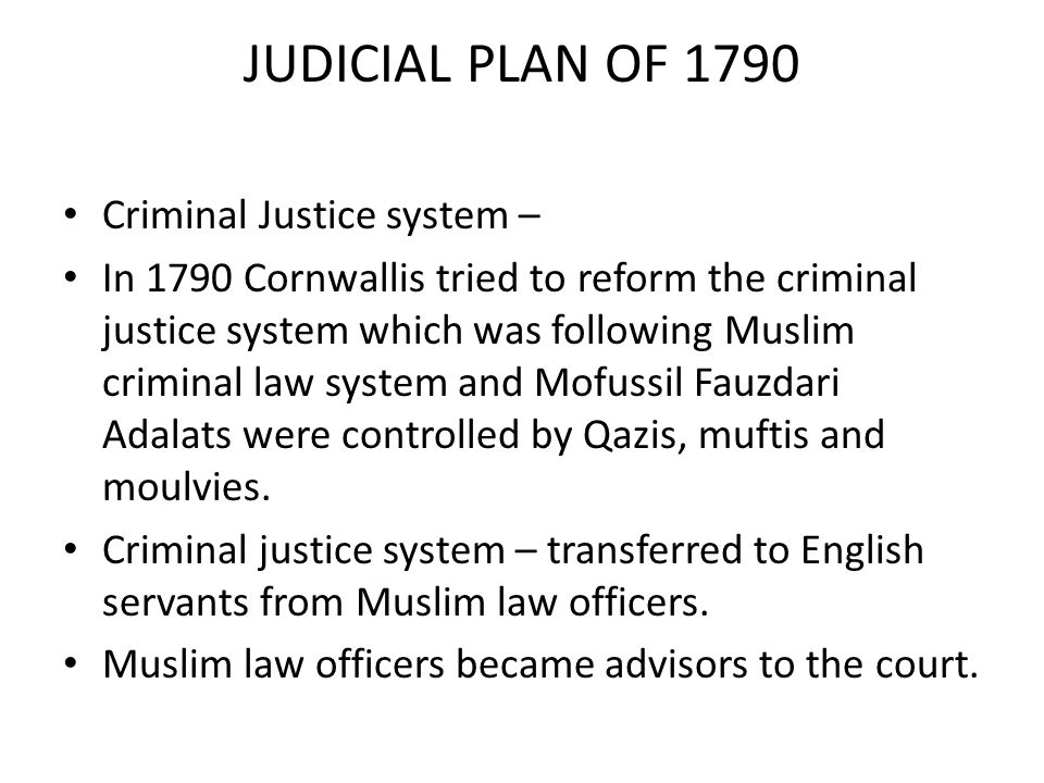 JUDICIAL PLAN OF 1790 Criminal Justice system –