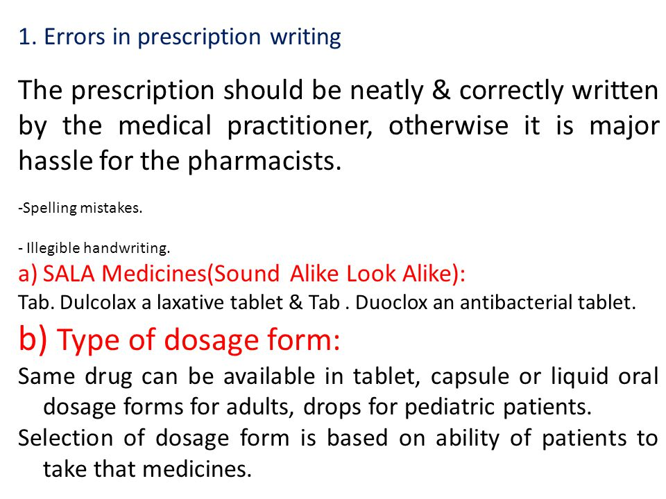 1. Errors in prescription writing