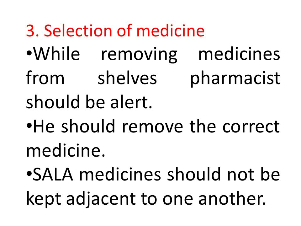 While removing medicines from shelves pharmacist should be alert.