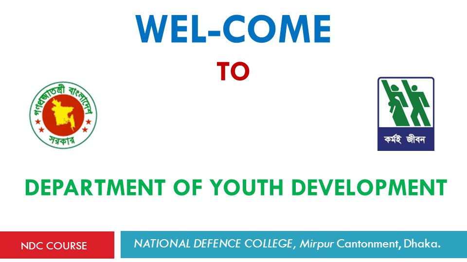 WEL-COME TO Department of Youth Development