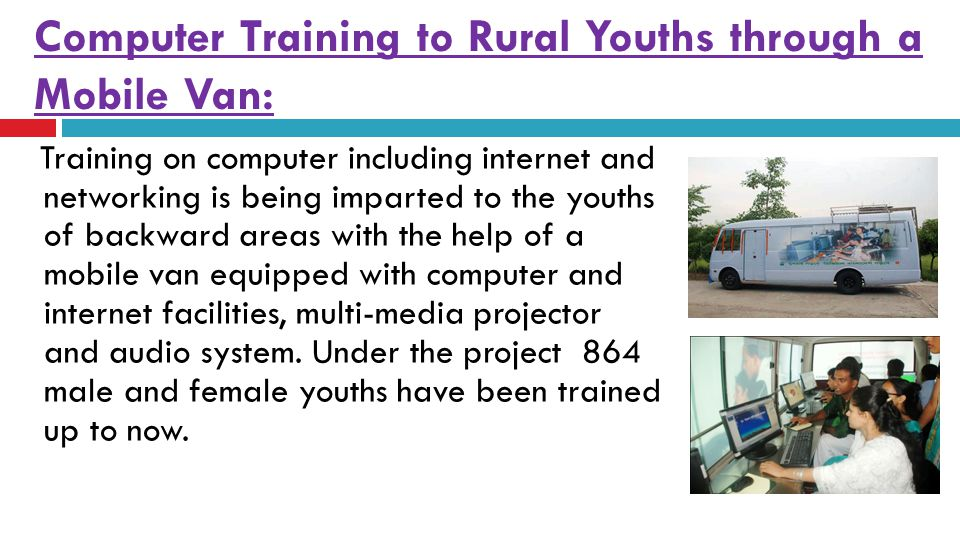 Computer Training to Rural Youths through a Mobile Van: