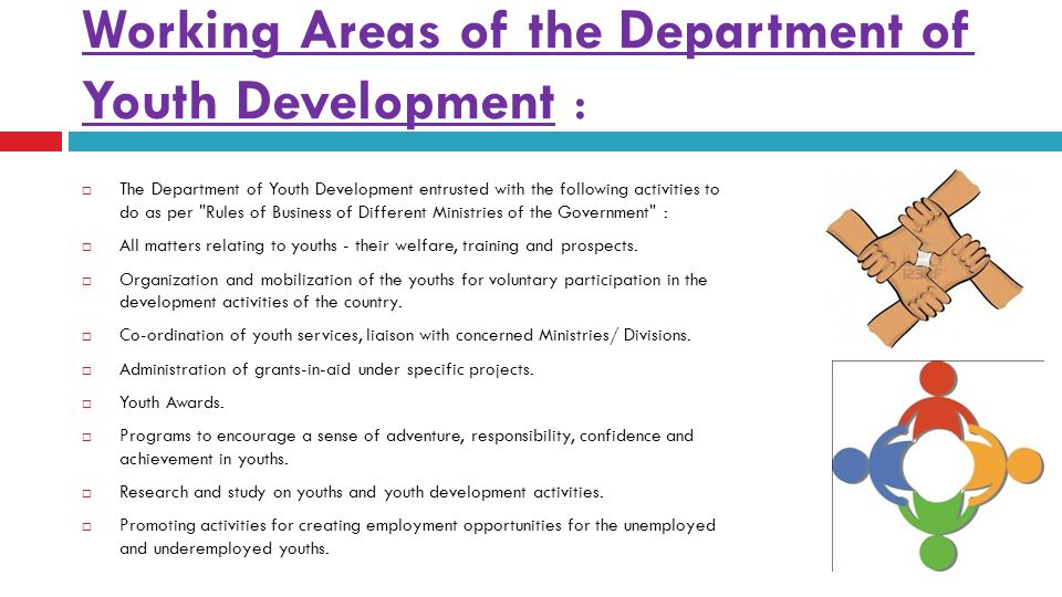 Working Areas of the Department of Youth Development :