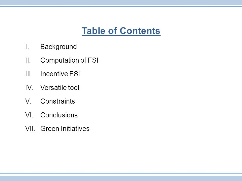 Table of Contents Background Computation of FSI Incentive FSI