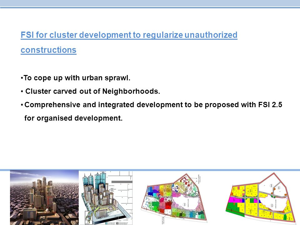 FSI for cluster development to regularize unauthorized constructions