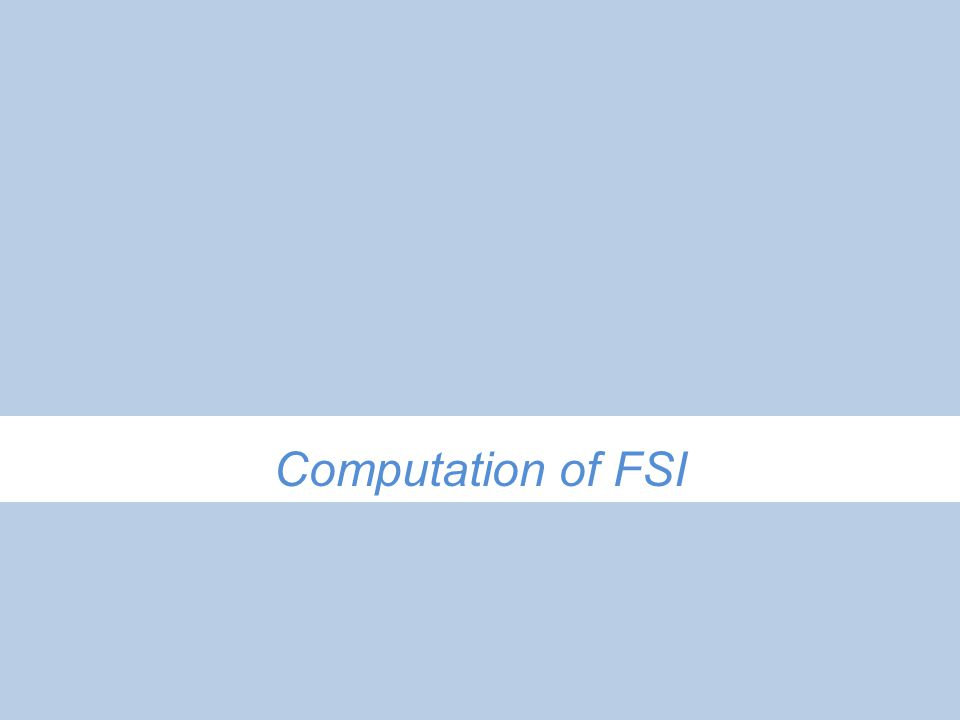 Computation of FSI