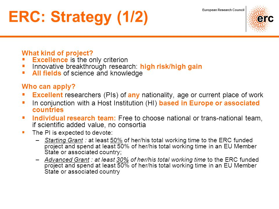ERC: Strategy (1/2) What kind of project