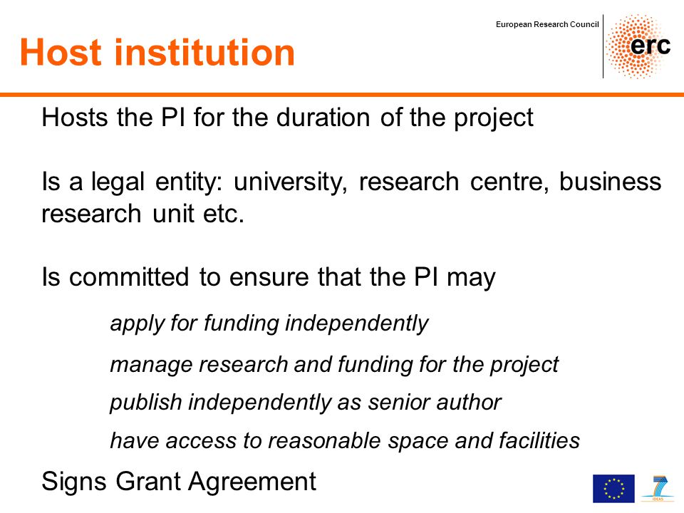 Host institution Hosts the PI for the duration of the project