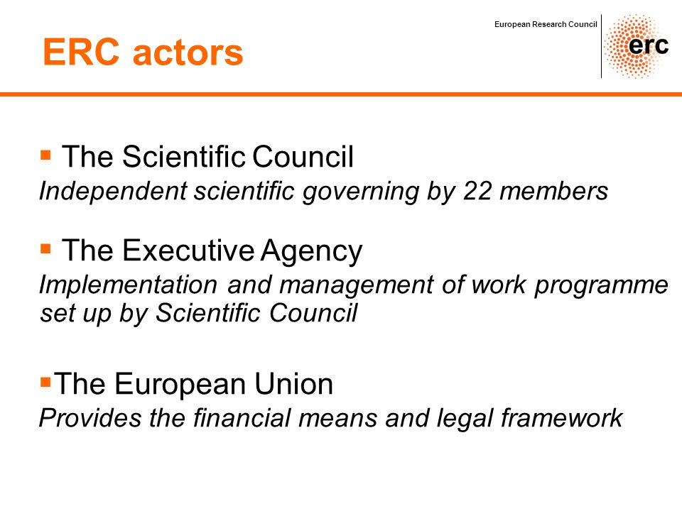 ERC actors The Scientific Council The Executive Agency