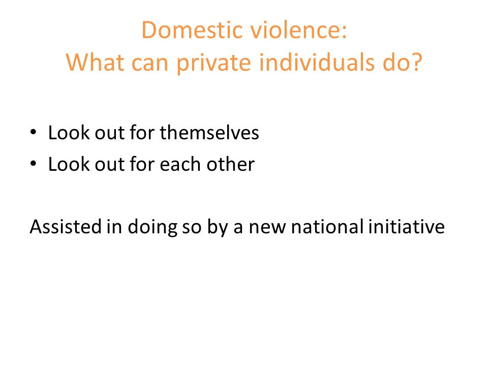 Domestic violence: What can private individuals do