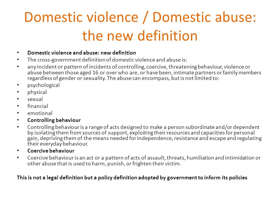 Domestic violence / Domestic abuse: the new definition