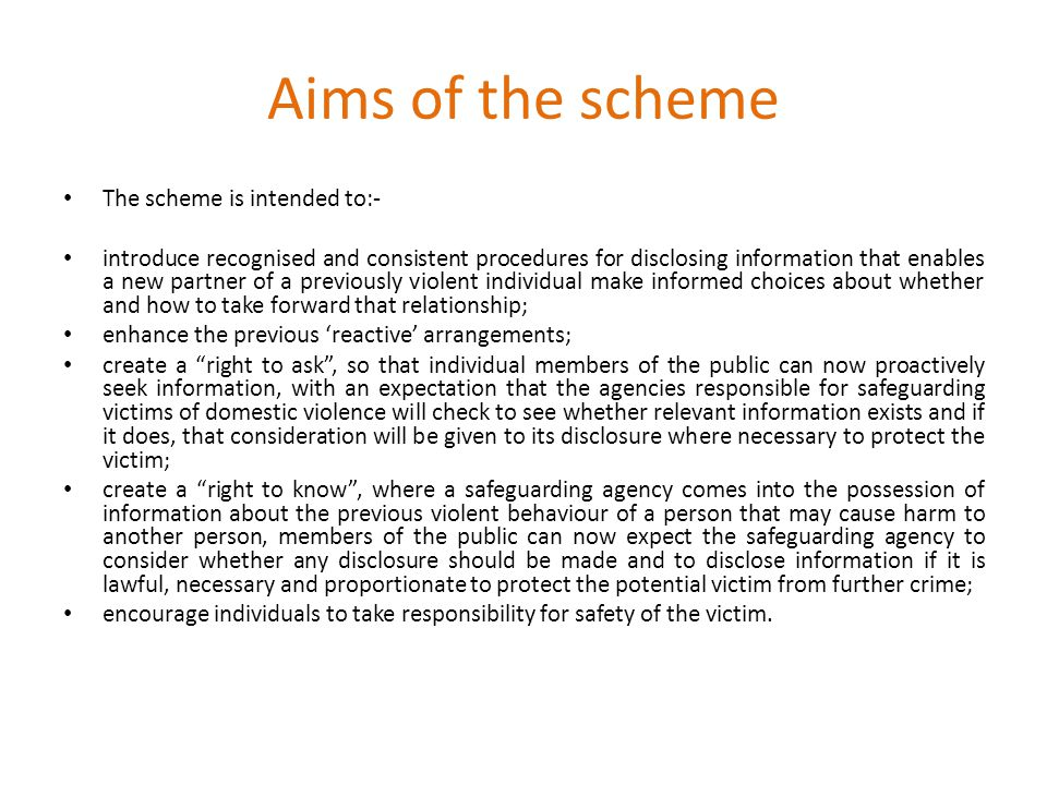 Aims of the scheme The scheme is intended to:-