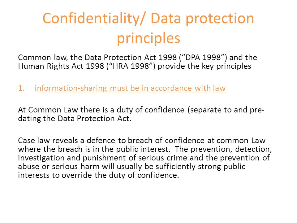 Confidentiality/ Data protection principles