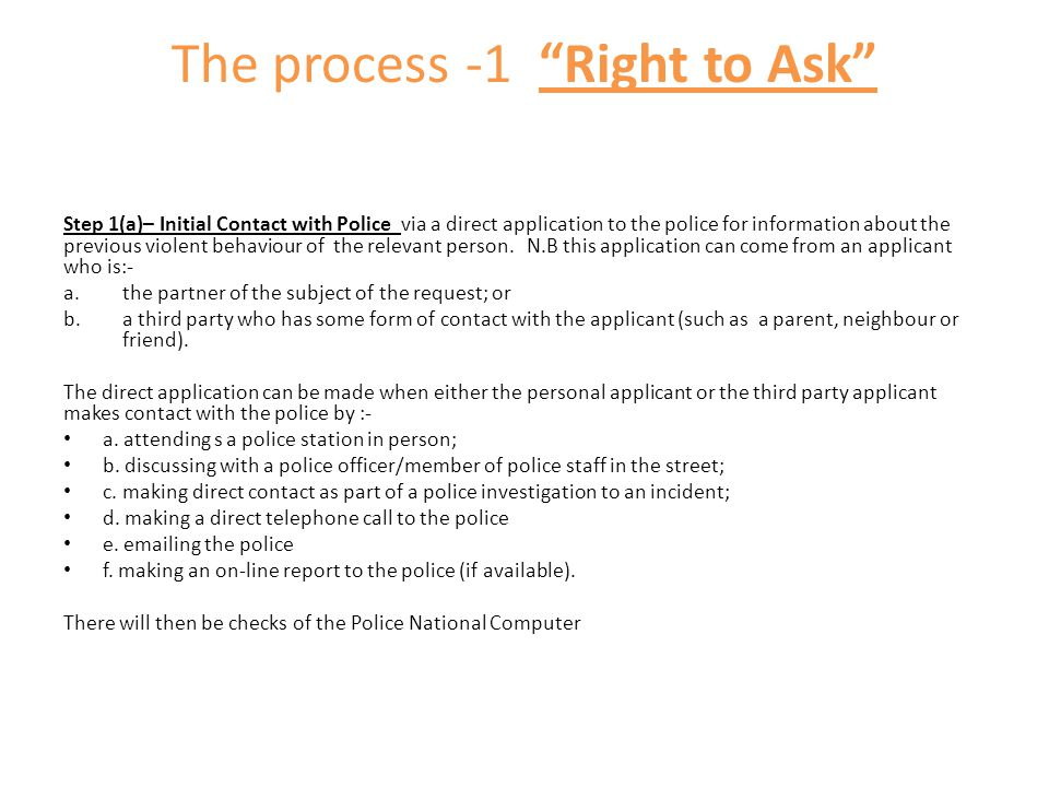 The process -1 Right to Ask