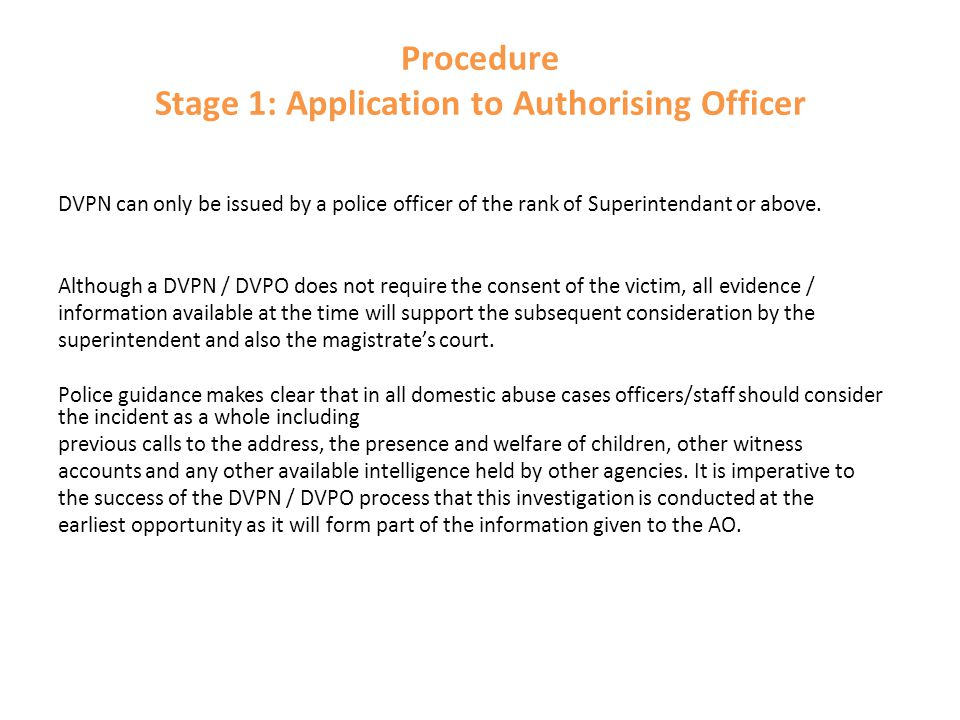 Procedure Stage 1: Application to Authorising Officer