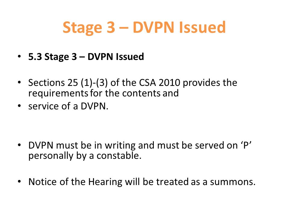 Stage 3 – DVPN Issued 5.3 Stage 3 – DVPN Issued