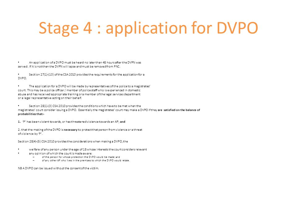 Stage 4 : application for DVPO